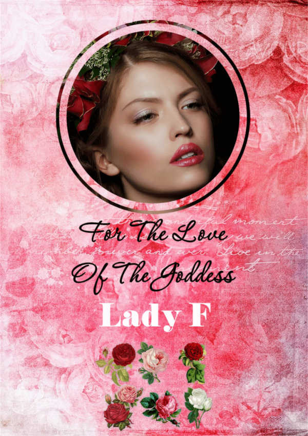 For the Love of the Goddess